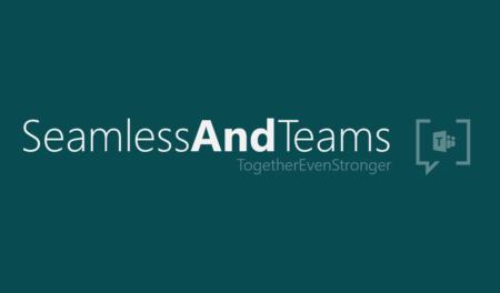 Seamless and Microsoft Teams